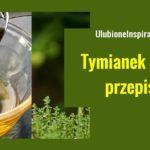 ulubioneinspiracje.pl-tymianek-miod